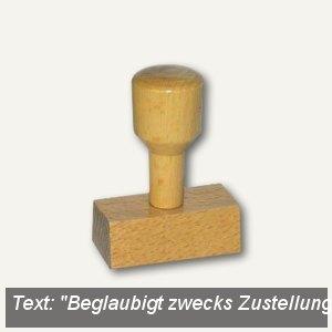 """Vorgangsstempel """"Beglaubigt zwecks Zustellung"""", Holz"""