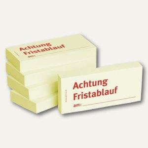Haftnotizen bedruckt: Achtung Fristablauf am:.....